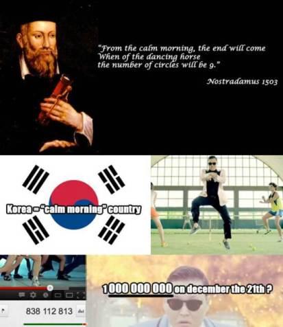 Les sorties culturelle (ou non) de Blend Awake. - Page 3 Nostradamus-prediction-meme-on-Psy-s-Gangnam-Style-receives-attention
